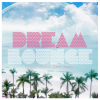 Various Artists - Dream Lounge (13 Quality Beach & Lounge Tracks)